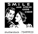 smile   and spread good cheer   ... | Shutterstock .eps vector #73499923