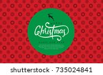 merry christmas with... | Shutterstock .eps vector #735024841