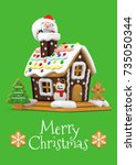 gingerbread house and santa... | Shutterstock . vector #735050344