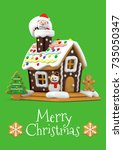 gingerbread house and santa... | Shutterstock . vector #735050347