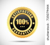 satisfaction guaranteed golden... | Shutterstock .eps vector #735079444
