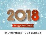 vector   2018 happy new year... | Shutterstock .eps vector #735168685