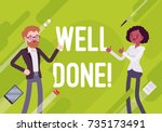 well done. business motivation... | Shutterstock .eps vector #735173491