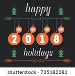 happy holidays 2018 vector hand ... | Shutterstock .eps vector #735182281