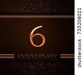 realistic six years anniversary ... | Shutterstock .eps vector #735208021