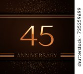 realistic forty five years... | Shutterstock .eps vector #735259699