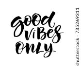 inspirational quote good vibes... | Shutterstock .eps vector #735269311