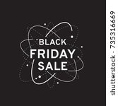 black friday sale design...   Shutterstock .eps vector #735316669