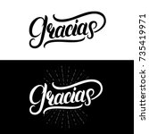 gracias hand written lettering. ...   Shutterstock .eps vector #735419971