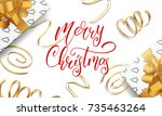 merry christmas. greeting card... | Shutterstock .eps vector #735463264