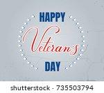 veteran day vector lettering...   Shutterstock .eps vector #735503794