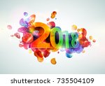 new year 2018. greeting card...   Shutterstock .eps vector #735504109