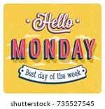 hello monday typographic design.... | Shutterstock .eps vector #735527545
