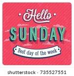 hello sunday typographic design.... | Shutterstock .eps vector #735527551