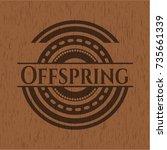 offspring wood emblem. vintage. | Shutterstock .eps vector #735661339