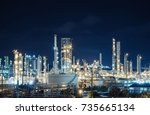 oil and gas refinery industry... | Shutterstock . vector #735665134