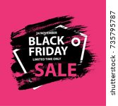 black friday sale grunge poster ... | Shutterstock .eps vector #735795787