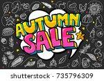 autumn sale message in pop art... | Shutterstock .eps vector #735796309