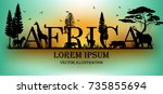 visual drawing of africa text... | Shutterstock .eps vector #735855694