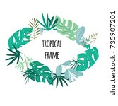 tropical frame  template with... | Shutterstock . vector #735907201