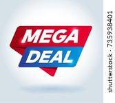 mega deal arrow colored tag... | Shutterstock .eps vector #735938401