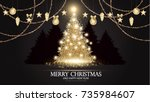 christmas tree. elegant card... | Shutterstock .eps vector #735984607