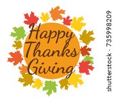 happy thanksgiving. greeting... | Shutterstock .eps vector #735998209