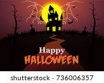 happy halloween | Shutterstock .eps vector #736006357