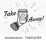 take away retro illustration of ... | Shutterstock .eps vector #736016785