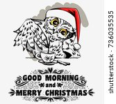 good morning and merry... | Shutterstock .eps vector #736035535