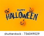 happy halloween banner. vector... | Shutterstock .eps vector #736049029