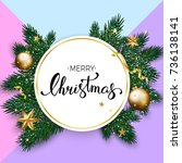 christmas background with fir... | Shutterstock .eps vector #736138141