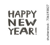 happy new year 2018   phrase.... | Shutterstock .eps vector #736193827