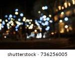 blurred light at night. | Shutterstock . vector #736256005