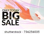 big sale advertisement banner... | Shutterstock .eps vector #736256035