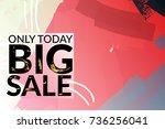 big sale advertisement banner... | Shutterstock .eps vector #736256041