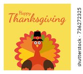 happy thanksgiving. greeting... | Shutterstock .eps vector #736272325