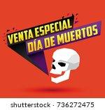 venta especial dia de muertos ... | Shutterstock .eps vector #736272475