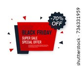 black friday sale label. stock... | Shutterstock .eps vector #736331959