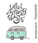 collect moments not things  ...   Shutterstock .eps vector #736333909