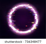 glitched circle frame design....   Shutterstock .eps vector #736348477