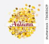 autumn sale calligraphic logo... | Shutterstock .eps vector #736382629