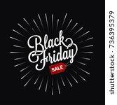 black friday logo star burst... | Shutterstock .eps vector #736395379