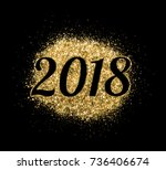 2018 of gold glitter on white... | Shutterstock . vector #736406674
