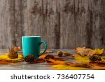 blue cup of tea. on a wooden... | Shutterstock . vector #736407754