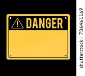 danger sign  vector. flat sign. ... | Shutterstock .eps vector #736461169