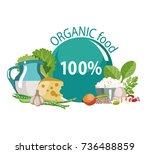 organic natural food. a... | Shutterstock .eps vector #736488859