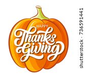happy thanksgiving brush hand... | Shutterstock .eps vector #736591441