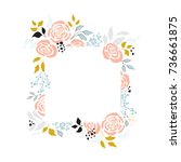 vector floral hand drawn frame. ...   Shutterstock .eps vector #736661875