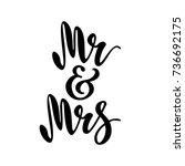 mr and mrs. brush pen lettering.... | Shutterstock .eps vector #736692175